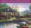 Thomas Kinkade Special Collector's Edition 2022 Deluxe Wall Calendar with Print : Bridges of Hope - Book