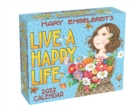 Mary Engelbreit's 2022 Day-to-Day Calendar : Live a Happy Life - Book
