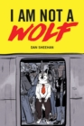 I Am Not a Wolf - eBook