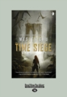 Time Siege (Large Print 16pt) - Book