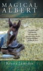 Magical Albert : How a Preemie Foal Changed One Couple's Definition of Family Forever - Book