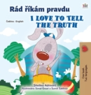 I Love to Tell the Truth (Czech English Bilingual Children's Book) - Book