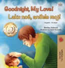Goodnight, My Love! (English Croatian Bilingual Book for Kids) - Book