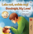 Goodnight, My Love! (Croatian English Bilingual Book for Kids) - Book