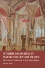 Interior decorating in nineteenth-century France : The visual culture of a new profession - eBook