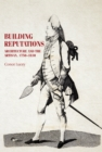 Building reputations : Architecture and the artisan, 1750-1830 - eBook