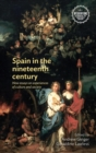Spain in the nineteenth century : New essays on experiences of culture and society - eBook