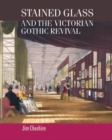 Stained glass and the Victorian Gothic revival - eBook