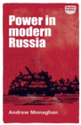 Power in modern Russia : Strategy and mobilisation - eBook