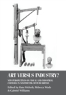 Art versus Industry? : New Perspectives on Visual and Industrial Cultures in Nineteenth-Century Britain - Book