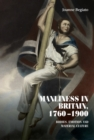 Manliness in Britain, 1760-1900 : Bodies, emotion, and material culture - eBook