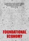 Foundational Economy : The infrastructure of everyday life - eBook