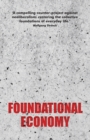 Foundational Economy : The Infrastructure of Everyday Life - Book