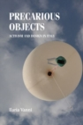 Precarious Objects : Activism and Design in Italy - Book