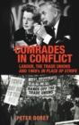 Comrades in Conflict : Labour, the Trade Unions and 1969's <i>in Place of Strife</I> - Book
