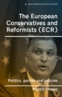 The European Conservatives and Reformists (ECR) : Politics, parties and policies - eBook