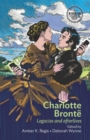 Charlotte Bronte : Legacies and Afterlives - Book