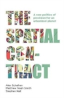The Spatial Contract : A New Politics of Provision for an Urbanized Planet - Book