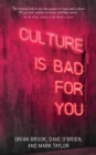 Culture is Bad for You : Inequality in the Cultural and Creative Industries - Book