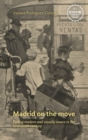 Madrid on the move : Feeling modern and visually aware in the nineteenth century - eBook