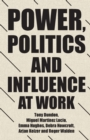Power, Politics and Influence at Work - Book