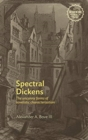 Spectral Dickens : The Uncanny Forms of Novelistic Characterization - Book