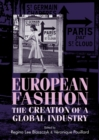European fashion : The creation of a global industry - eBook