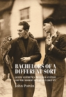 Bachelors of a different sort : Queer aesthetics, material culture and the modern interior in Britain - eBook