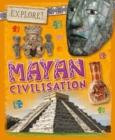 Explore!: Mayan Civilisation - Book