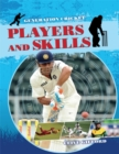 Generation Cricket: Players and Skills - Book