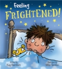 Feelings and Emotions: Feeling Frightened - Book