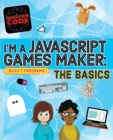 Generation Code: I'm a JavaScript Games Maker: The Basics - Book
