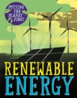 Putting the Planet First: Renewable Energy - Book