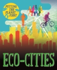 Putting the Planet First: Eco-cities - Book