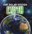 Our Solar System: Earth - Book