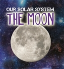 Our Solar System: The Moon - Book