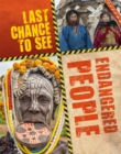 Last Chance to See: Endangered People - Book