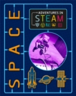Adventures in STEAM: Space - Book