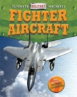 Ultimate Military Machines: Fighter Aircraft - Book