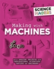 Science Makers: Making with Machines - Book