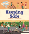 Healthy Me: Keeping Safe - Book