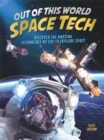 Out of this World Space Tech - Book