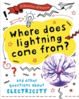 A Question of Science: Where does lightning come from? And other questions about electricity - Book
