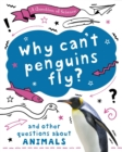 A Question of Science: Why can't penguins fly? And other questions about animals - Book
