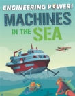 Engineering Power!: Machines at Sea - Book