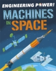 Engineering Power!: Machines in Space - Book
