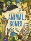 The Brilliant Book of Animal Bones - Book