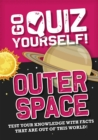 Go Quiz Yourself!: Outer Space - Book
