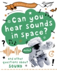 A Question of Science: Can you hear sounds in space? And other questions about sound - Book