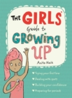 The Girls' Guide to Growing Up - Book